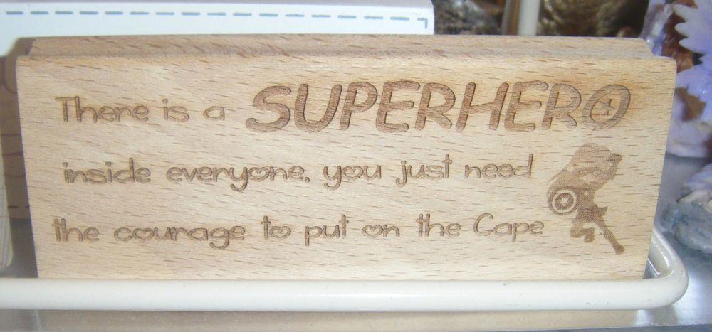 Superhero Message  - Wood Block