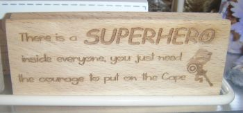 Superhero Message  - Wood Block