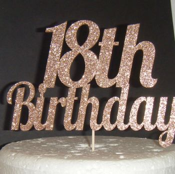18th Birthday Cake Topper  (Sold design Exactly as shown with Any Number )