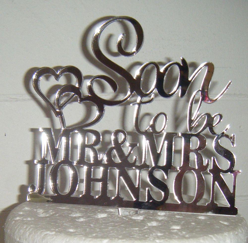 Soon To Be Mr + Mrs Wedding Custom Cake Topper