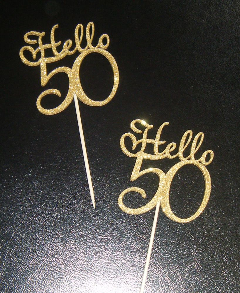 Hello 50 or Any Number Card Glitter or Plain  Cupcake Cake Picks