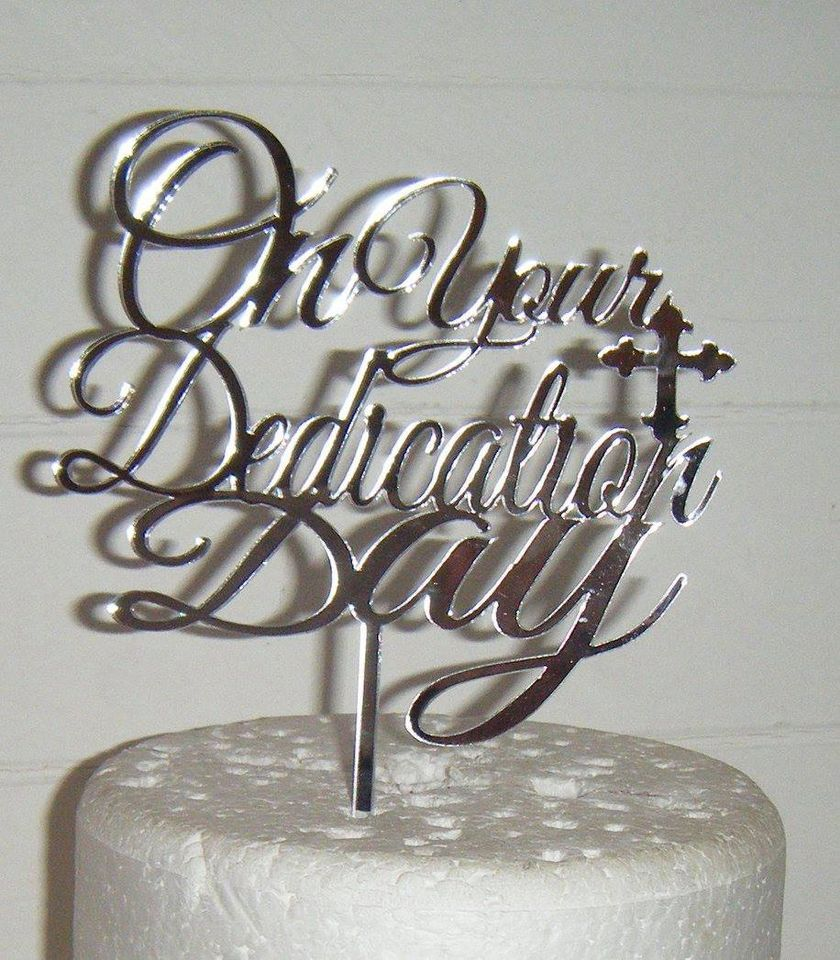 On Your Dedication Day Cake Topper