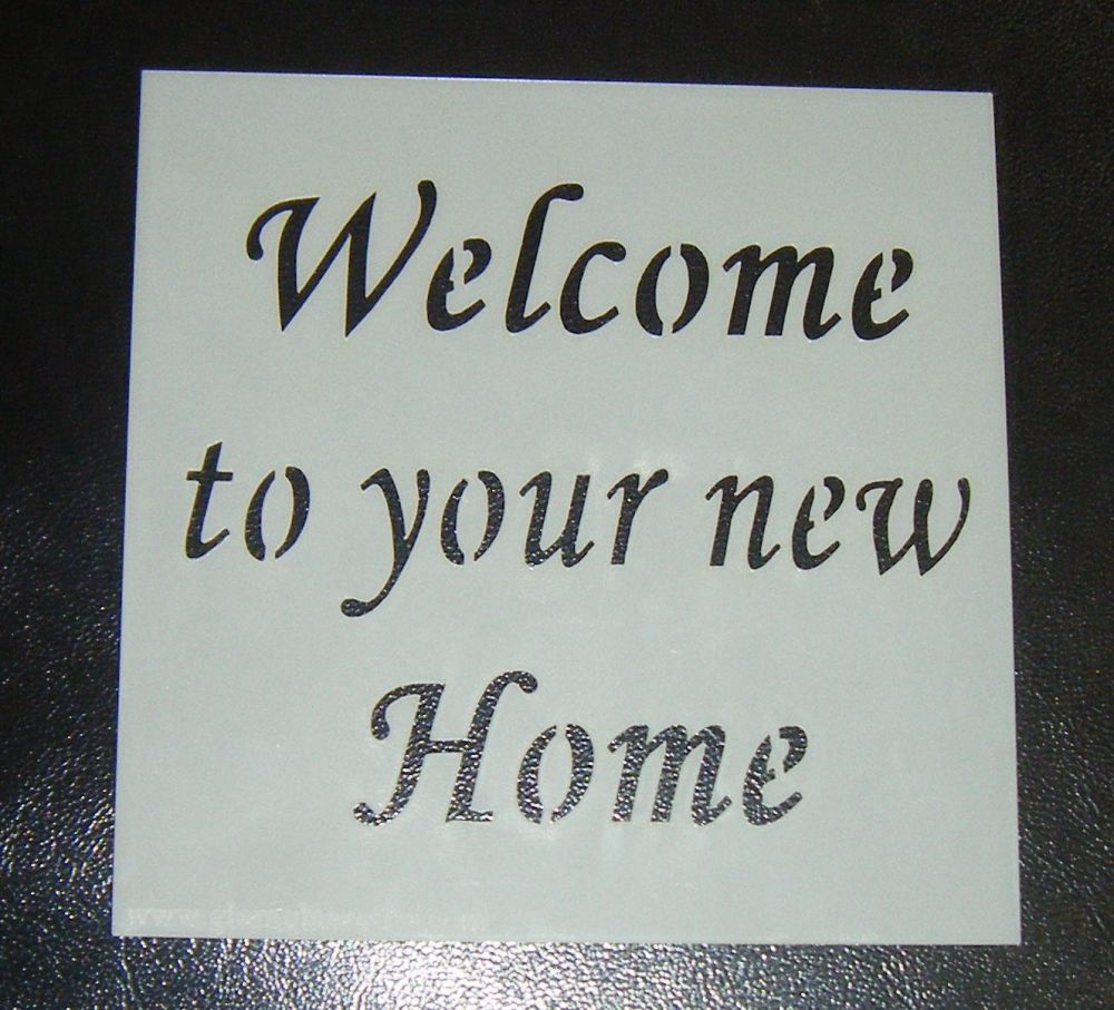 Welcome to Your New Home - Cake Decorating Stencil Airbrush Mylar Polyeste