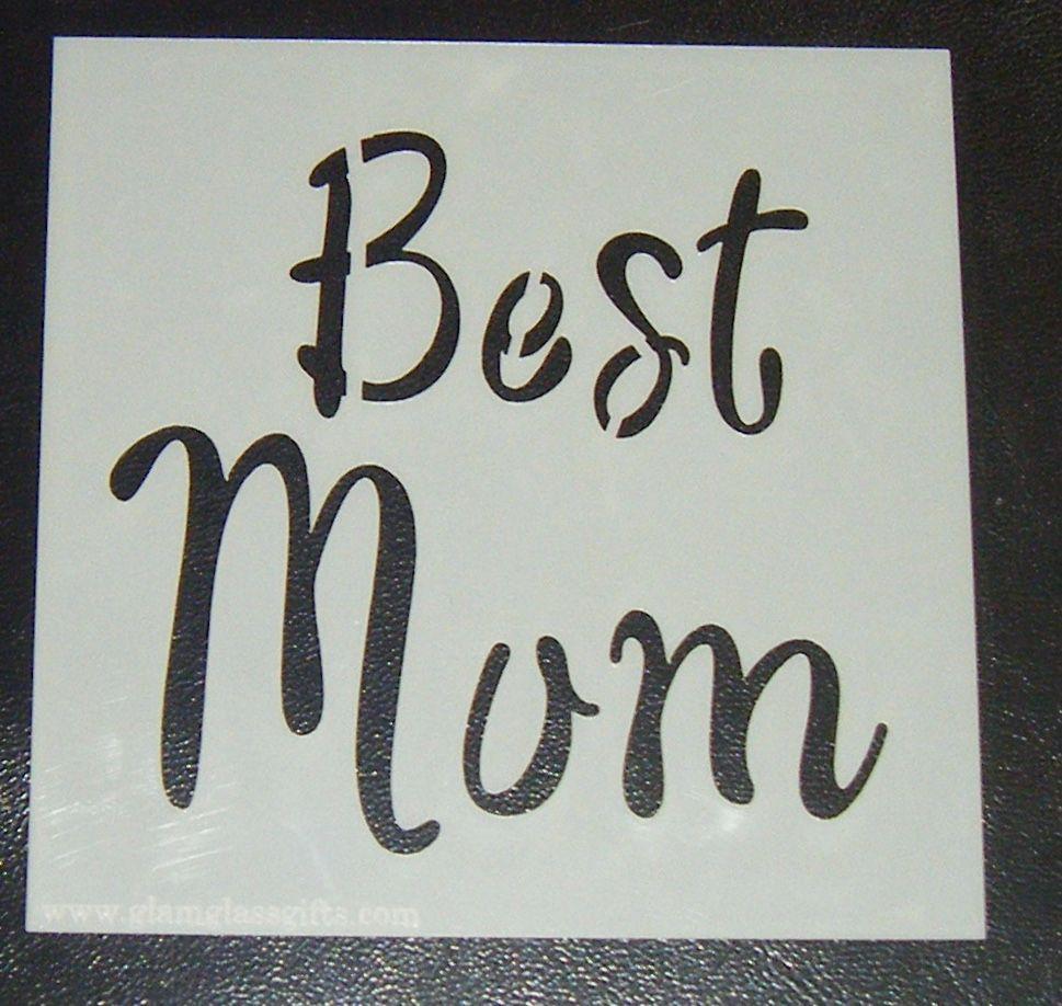 Best Mum - Cake Decorating Stencil Airbrush Mylar Polyester Film