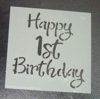 Happy 1st Birthday - Cake Stencil