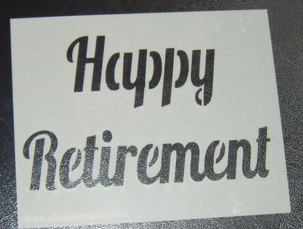 Happy Retirement - Cake Or Craft Stencil