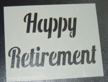 Happy Retirement - Cake Or Craft Stencil