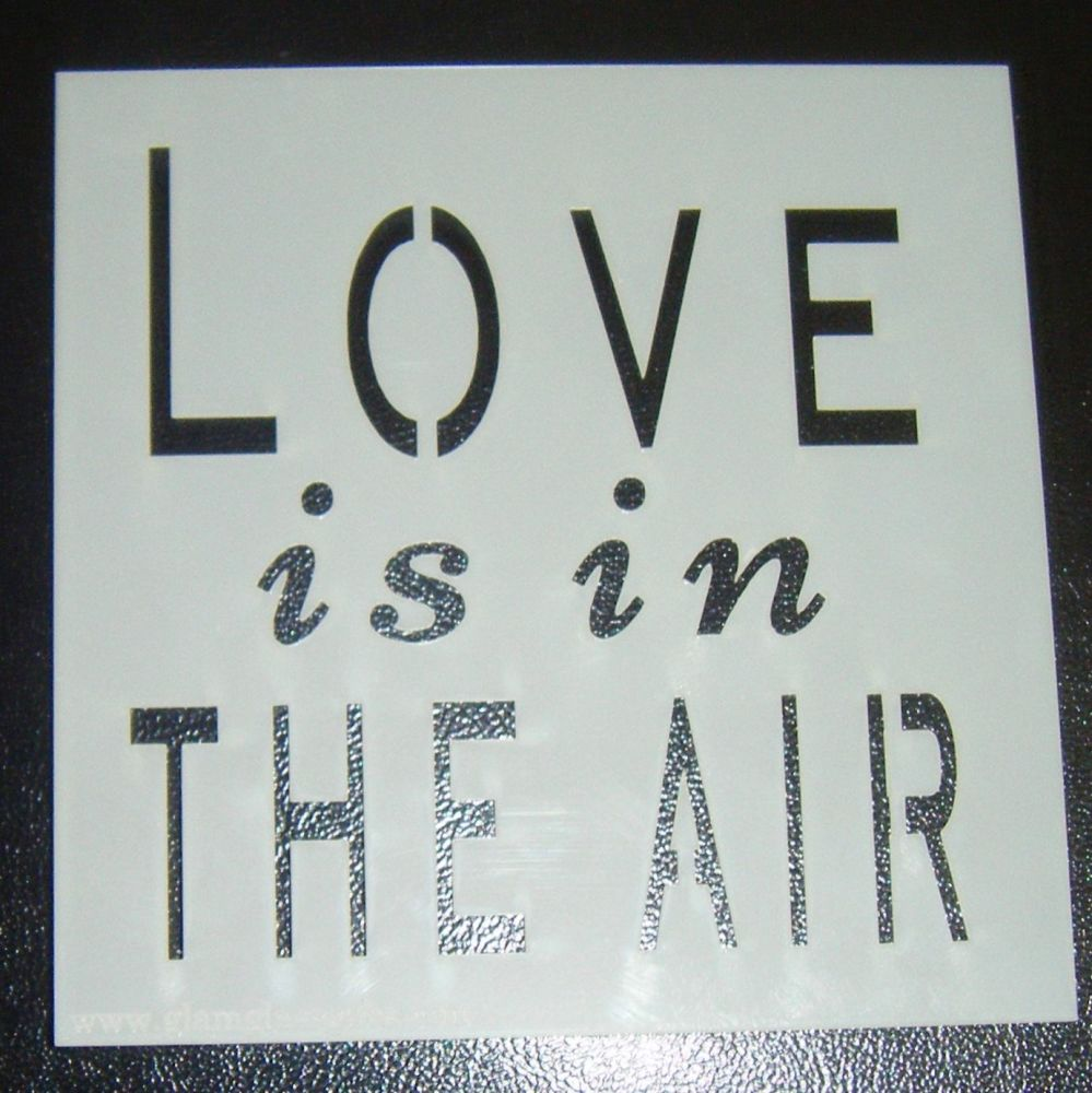 Love Is In The Air - Design 2 Cake or Craft Polyester Stencil