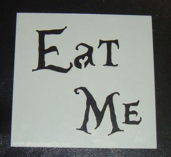 Eat Me - Cake or Craft Polyester Stencil