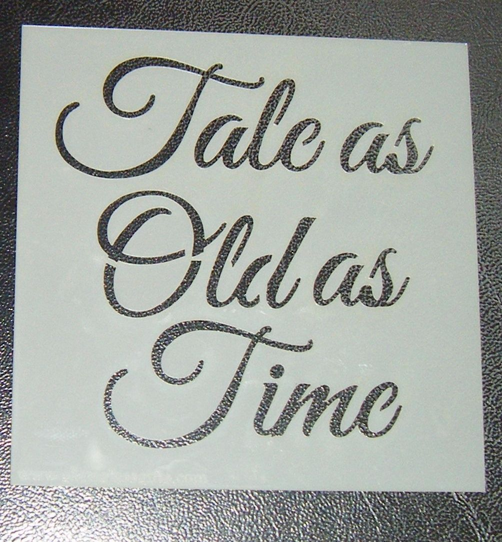 Tale As Old As Time Words Design 2 Cake Decorating Stencil