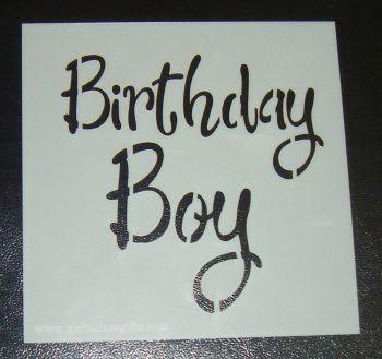 Birthday Boy - Cake Decorating Stencil Airbrush Mylar Polyester Film