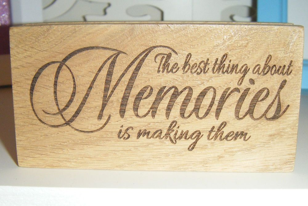 Best Thing About Memories Is Making Them - Message Block