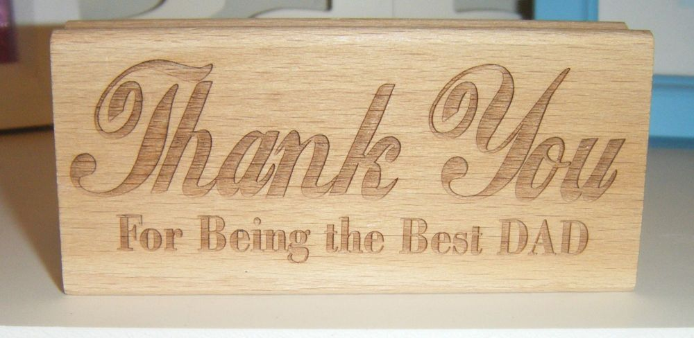 Thank You - For Being The Best Dad - Message Block
