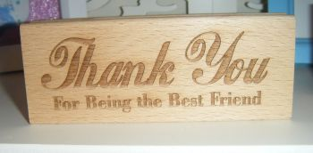 Thank You For Being The Best Friend  - Wood Block