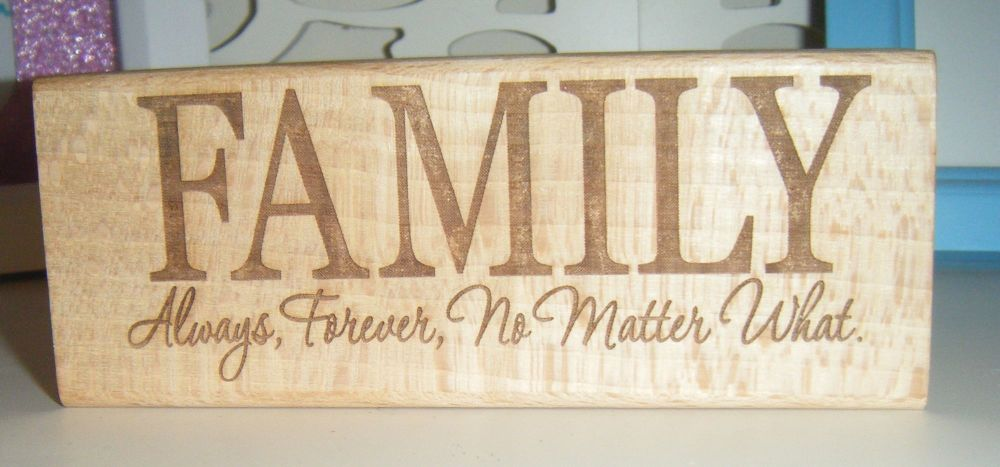 Family - Always Forever No Matter What - Wood Block
