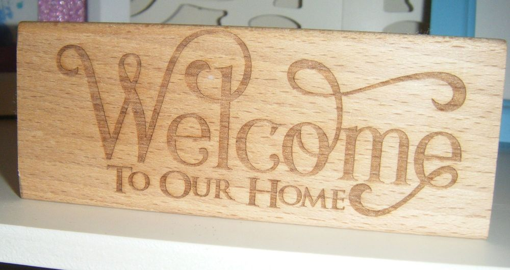 Welcome To Our Home - Wood Block