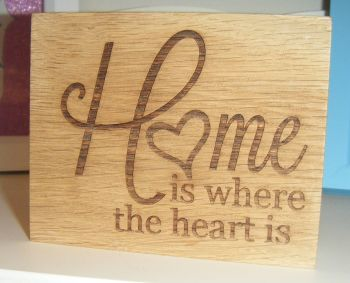Home Is Where The Heart Is - Wood Block