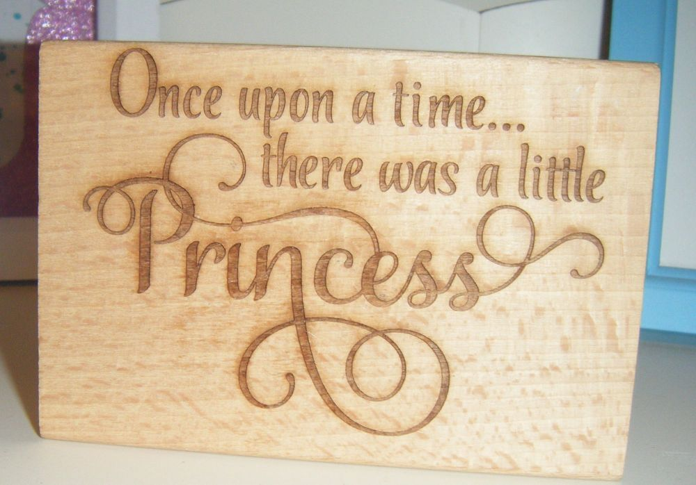 Once Upon A Time There Was A Little Princess - Wood Block