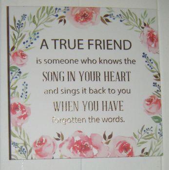 A True Friend - Floral Quote Block Wall Art