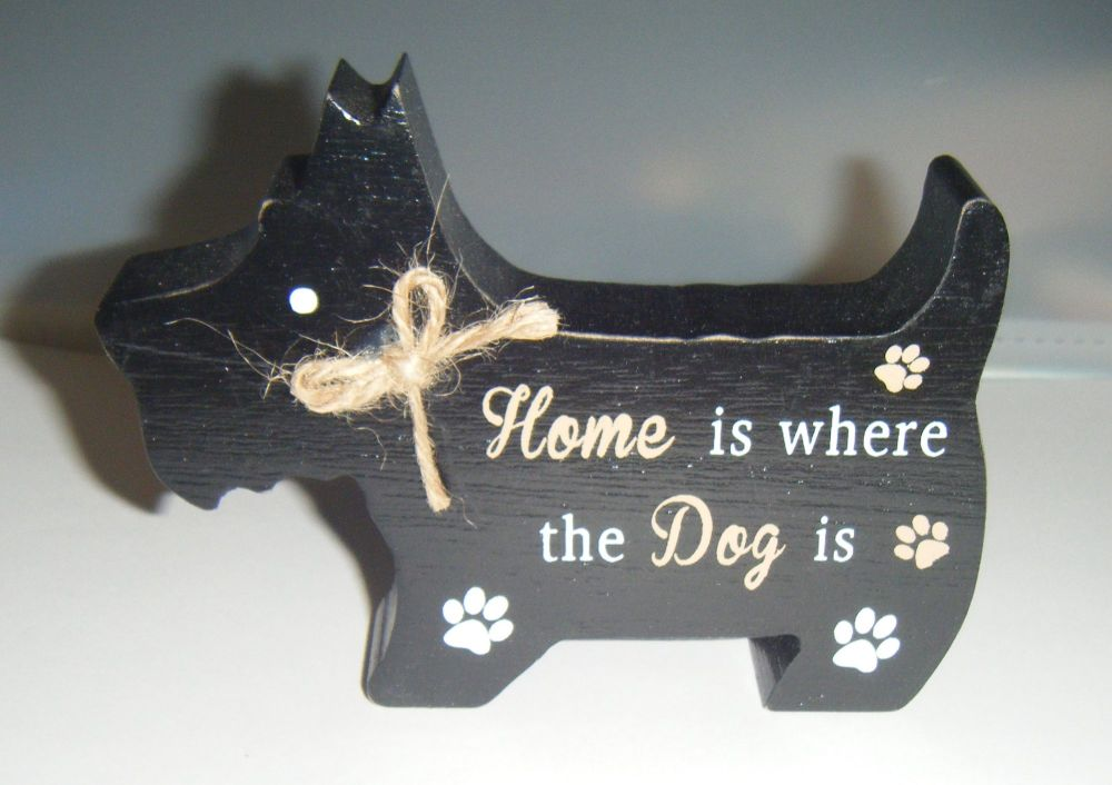Home Is Where The Dog Is - Dog Shaped Block