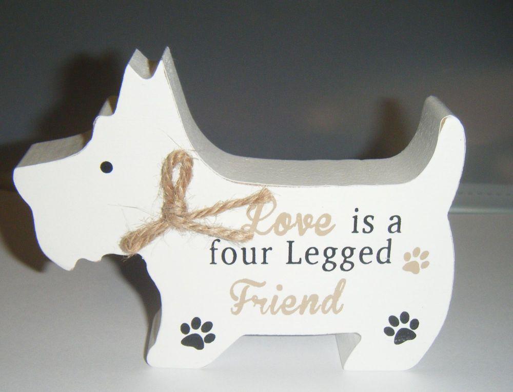 Love Is A Four Legged Friend - Dog Shaped Block