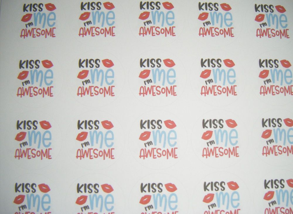A4 35 Per Sheet Sheet of Kiss Me I'm Awesome Stickers