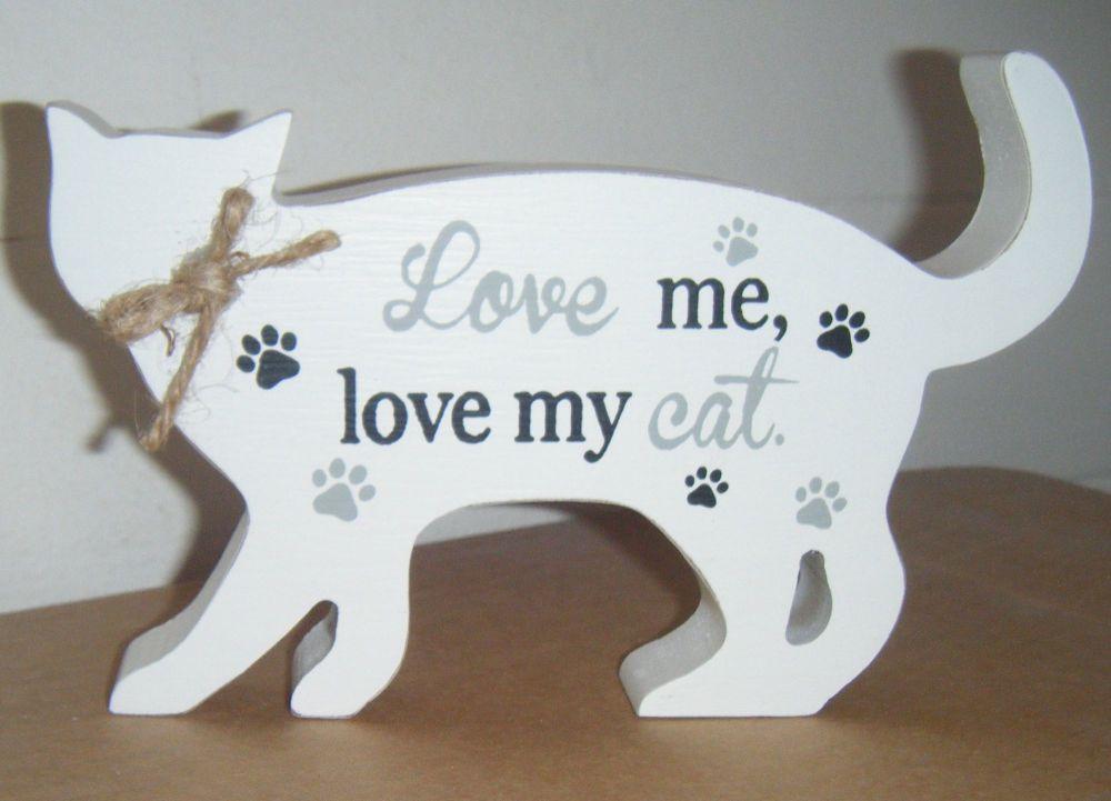 Love Me Love My Cat - Cat Shaped Block