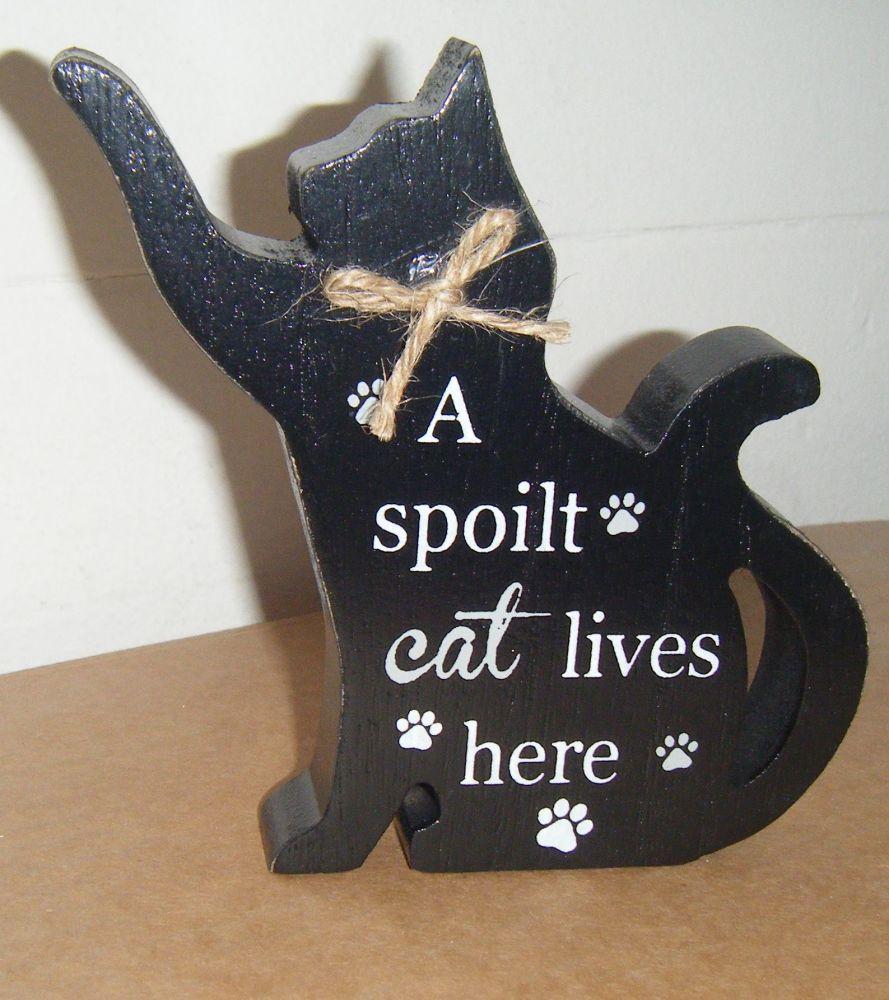 A Spoilt Cat Lives Here - Cat Shaped Block