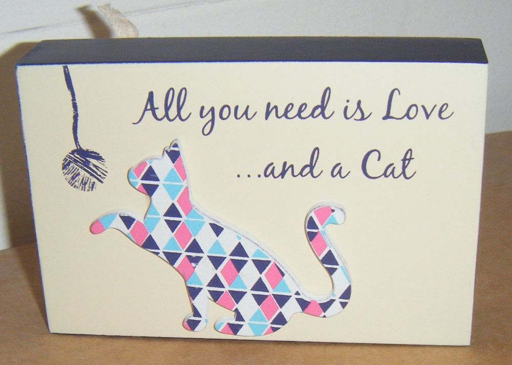 All You Need is Love and A Cat - Freestanding Block