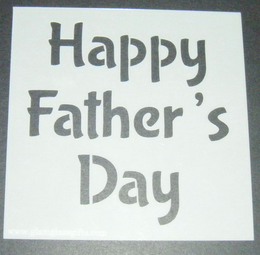 Happy Father's Day - Cake Decorating Stencil Airbrush Mylar Polyester Film