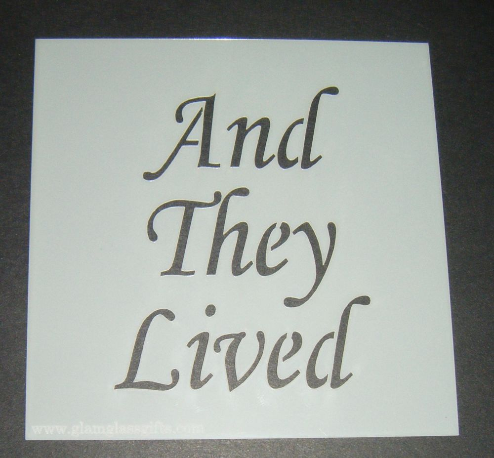 And They Lived - Cake Decorating Stencil Airbrush Mylar Polyester Film