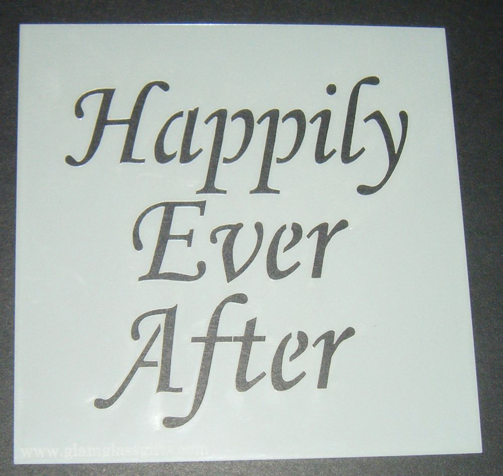 Happily Ever After - Cake Decorating Stencil Airbrush Mylar Polyester Film