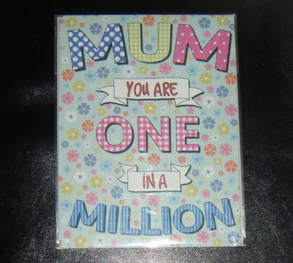 Mum One In A Million Metal Wall Sign