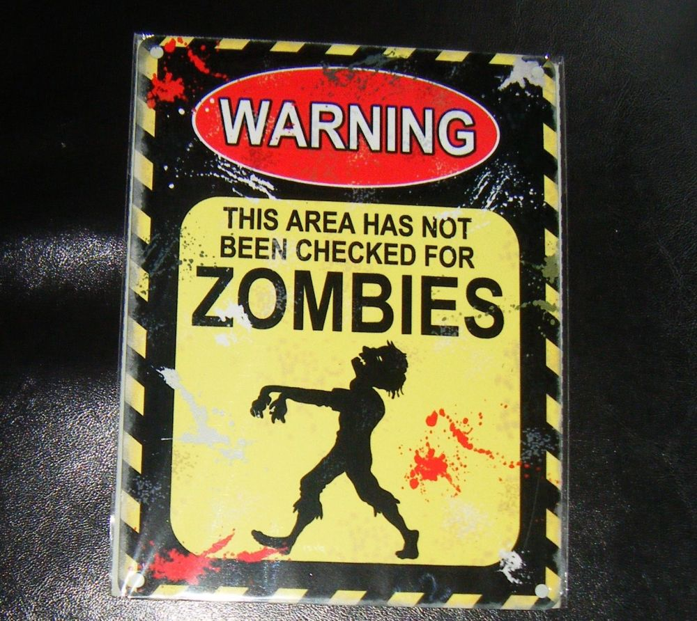 Warning - Zombies Metal Wall Sign