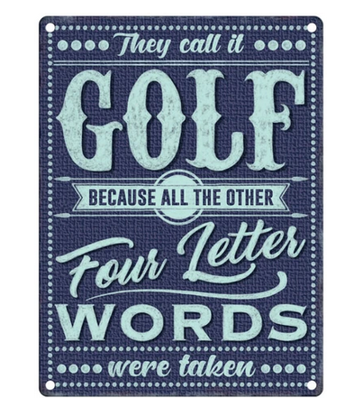 They Call It Golf.... Funny Metal Wall Sign