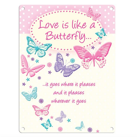 Love Is Like A Butterfly Metal Wall Sign