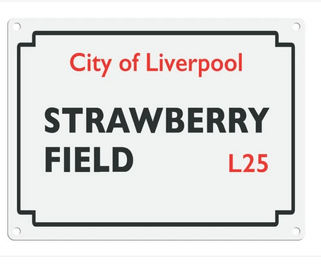 Beatles Street Sign - Strawberry Fields Metal Wall Sign