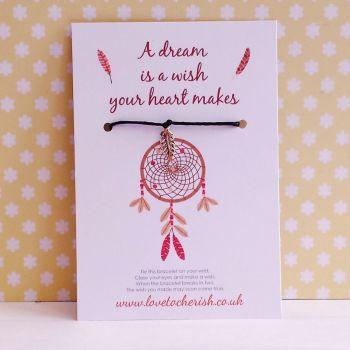 A Dream Is A Wish Your Heart Makes Dreamcatcher Wish/Friendship Bracelet