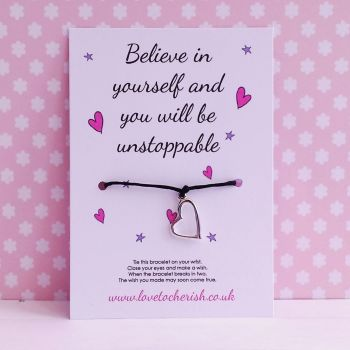 Believe In Yourself and You Will Be Unstoppable - Wish/Friendship Bracelet