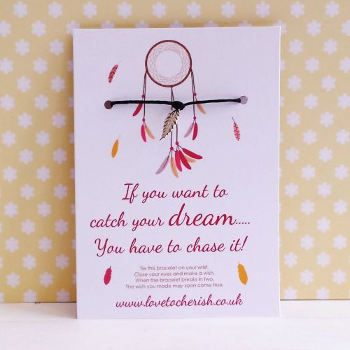 If You Want To Catch Your Dream You Have To Chase It! Dreamcatcher Wish/Fri