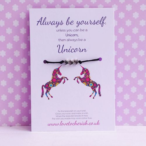Always Be Yourself, Unless You Can Be A Unicorn - Wish/Friendship Bracelet