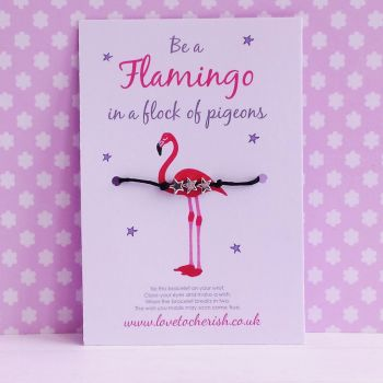 Be A Flamingo In A Flock Of Pigeons - Wish/Friendship Bracelet