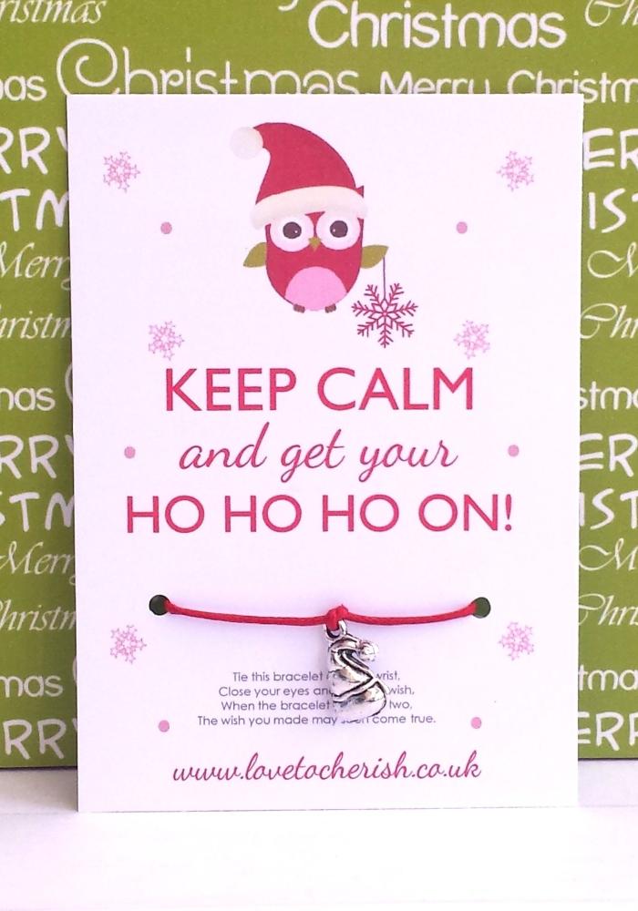 Keep Calm and get your Ho Ho Ho On! Wish Bracelet