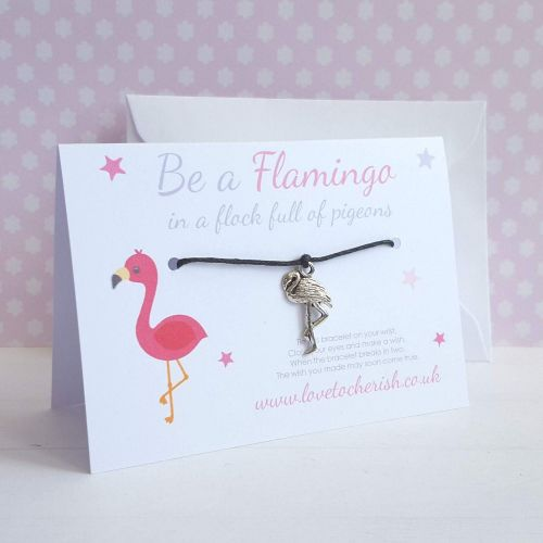 Be A Flamingo In A Flock Full Of Pigeons Friendship / Wish Bracelet