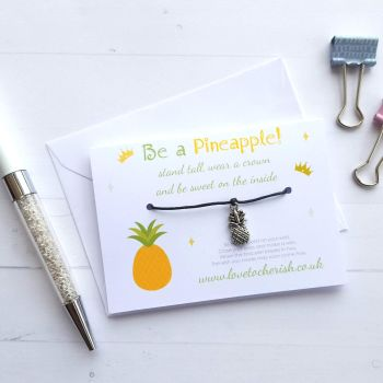Be A Pineapple Stand Tall Wear A Crown - Friendship / Wish Bracelet