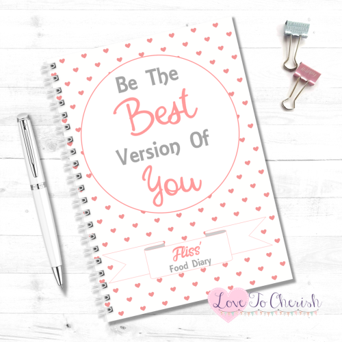 Be The Best Version Of You - Personalised Food Diary | Love To Cherish