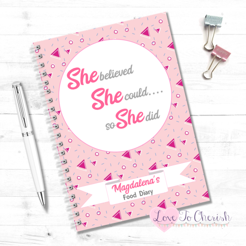 She Believed She Could So She Did - Personalised Food Diary | Love To Cheri