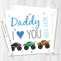I Love You More Than Monster Trucks Personalised Birthday Card