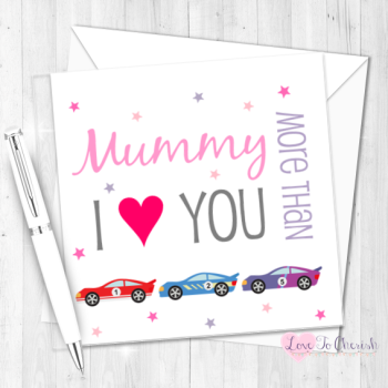 I Love You More Than Racing Cars Personalised Birthday Card