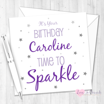 Time To Sparkle Personalised Birthday Card